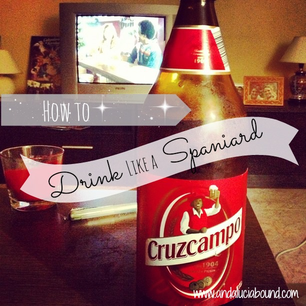 How to drink like a Spaniard- Andalucía Bound