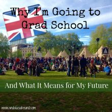 Why I'm Going to Grad School And What It Means for My Future- Andalucía Bound